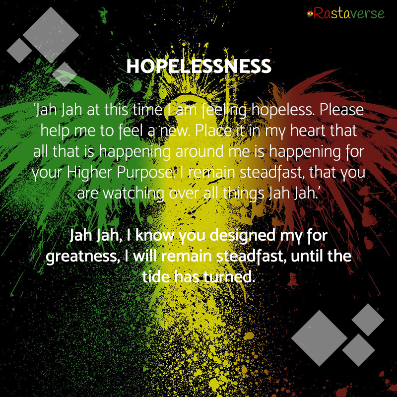 Jah Rastafari Quotes: Hopelessness Rasta Prayer